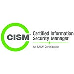 Certified Information Security Manager -CISM