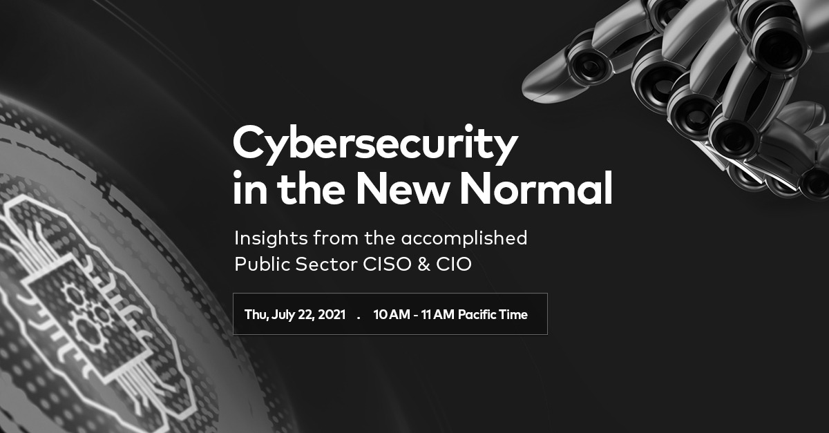 Webinar: Cybersecurity in the New Normal